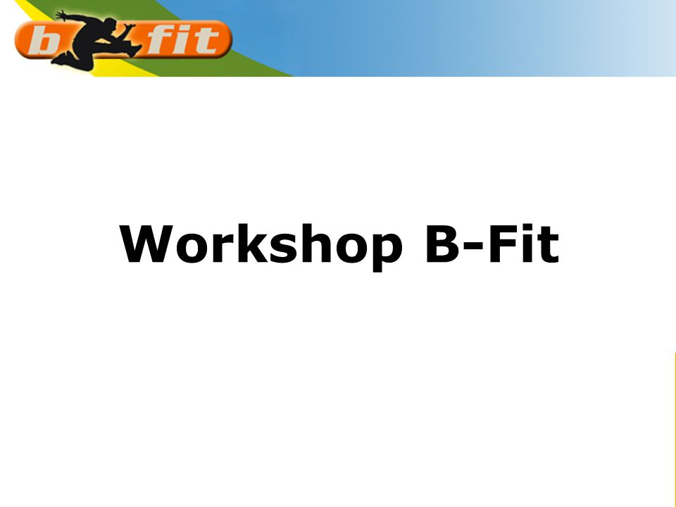 Workshop B-Fit