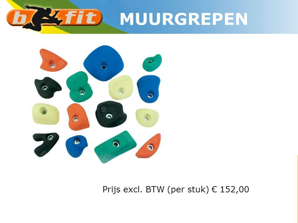 MUURGREPEN Prijs excl. BTW (per stuk) € 152,00