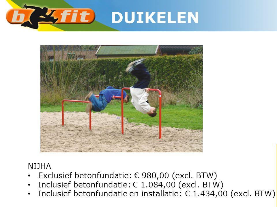 DUIKELEN NIJHA Exclusief betonfundatie: € 980,00 (excl. BTW)