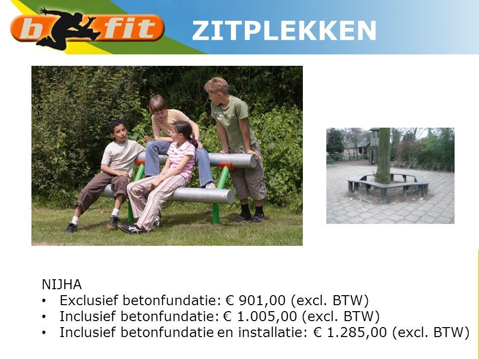 ZITPLEKKEN NIJHA Exclusief betonfundatie: € 901,00 (excl. BTW)