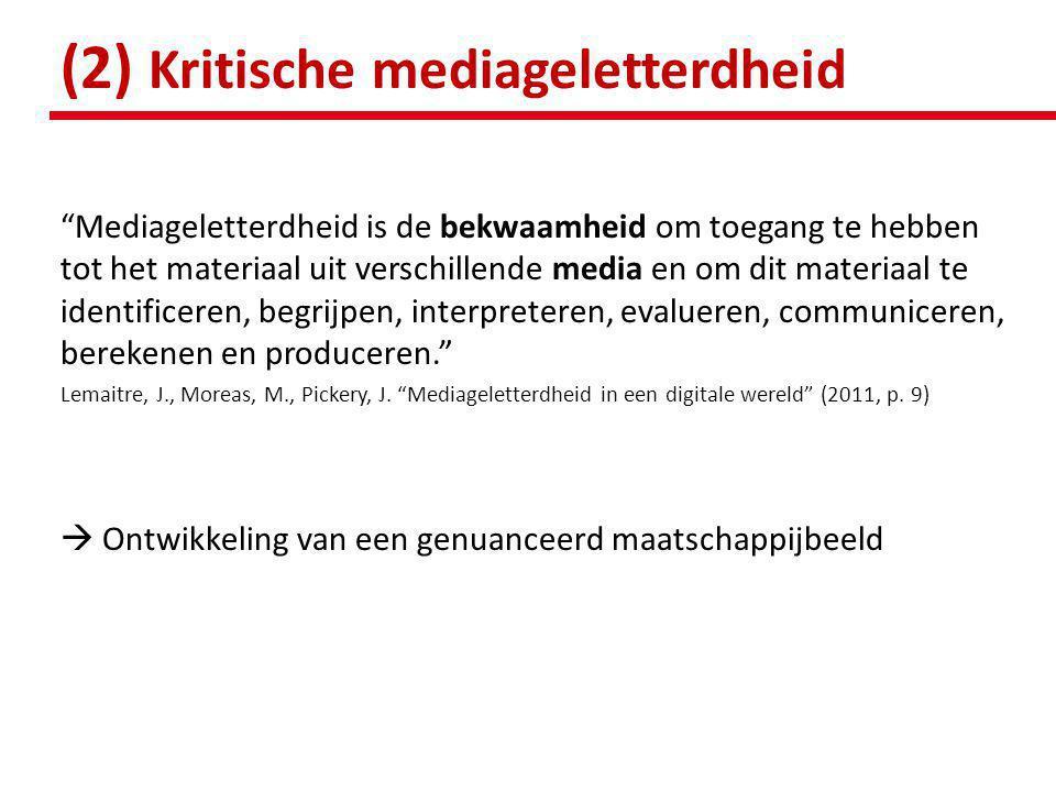 (2) Kritische mediageletterdheid