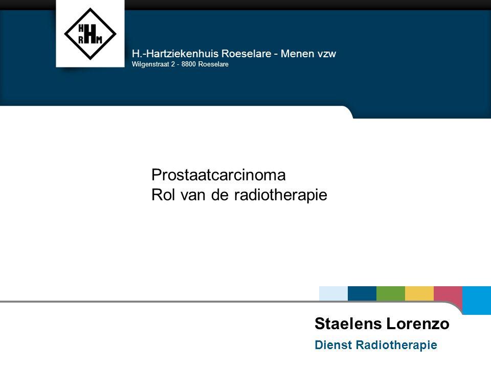 Prostaatcarcinoma Rol van de radiotherapie