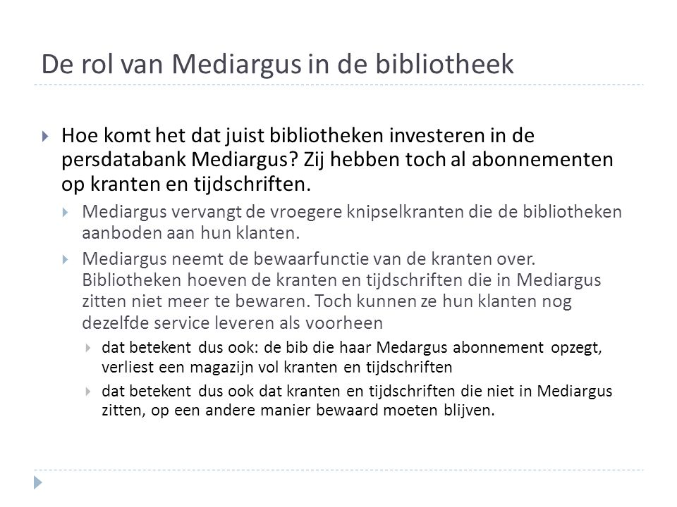 De rol van Mediargus in de bibliotheek