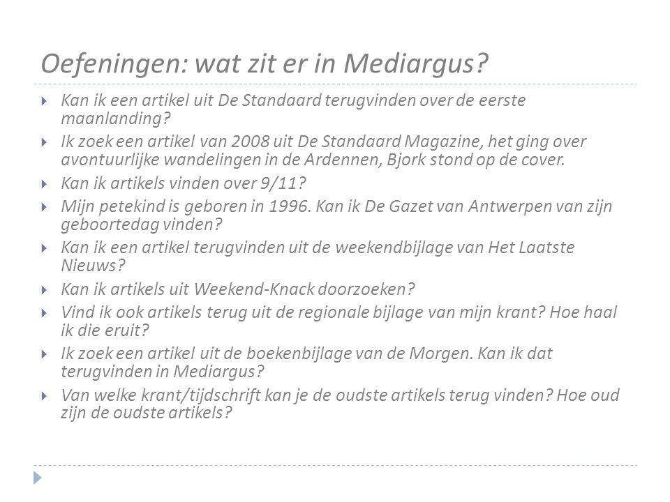 Oefeningen: wat zit er in Mediargus