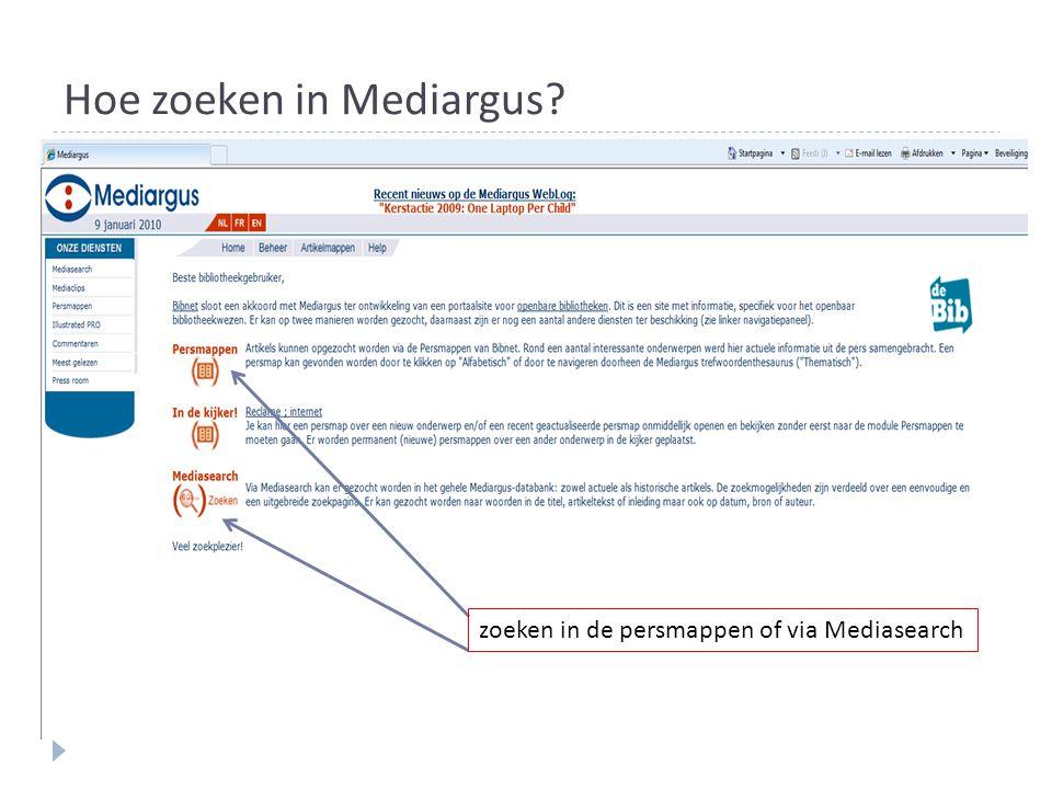 Hoe zoeken in Mediargus