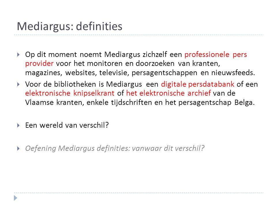 Mediargus: definities