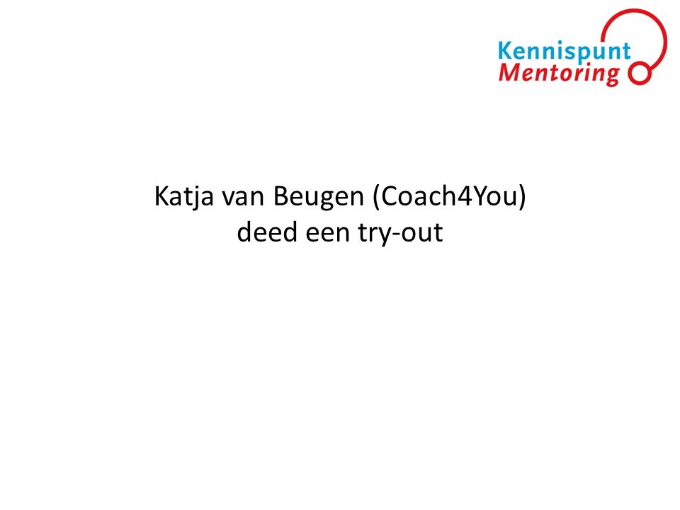 Katja van Beugen (Coach4You) deed een try-out