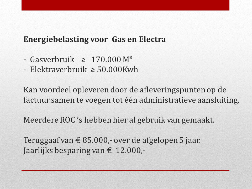 Energiebelasting voor Gas en Electra - Gasverbruik ≥ 170
