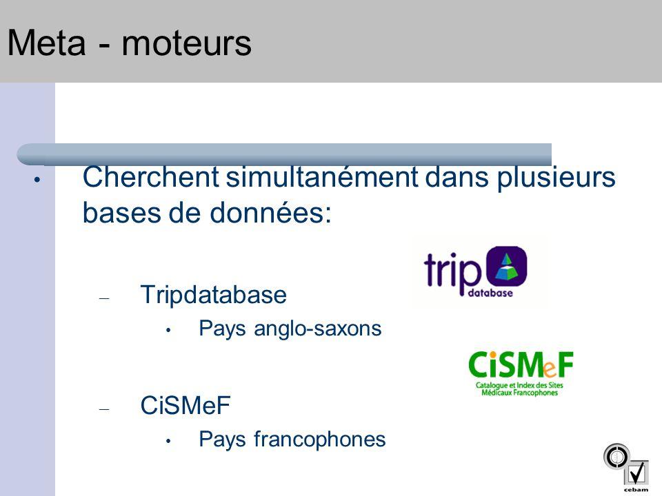 Meta - moteurs Cherchent simultanément dans plusieurs bases de données: Tripdatabase. Pays anglo-saxons.