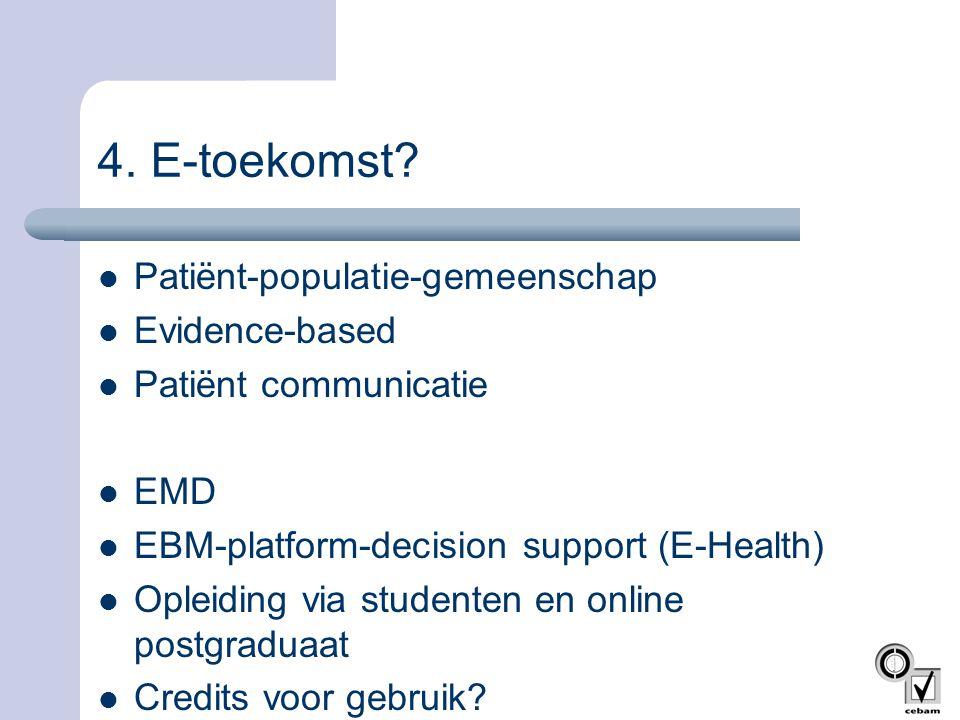 4. E-toekomst Patiënt-populatie-gemeenschap Evidence-based