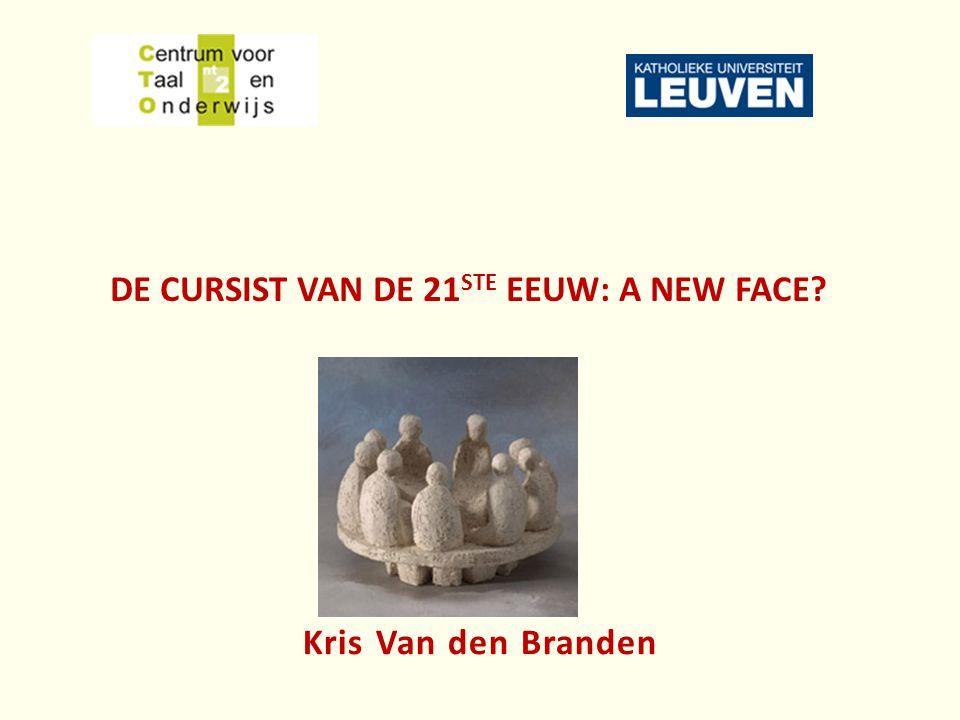 DE cursist van de 21ste eeuw: a new face
