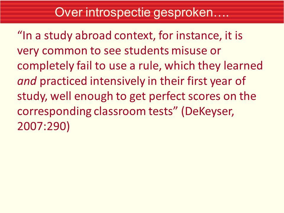 Over introspectie gesproken….