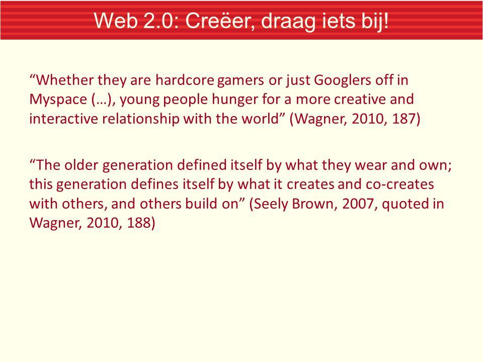 Web 2.0: Creëer, draag iets bij!