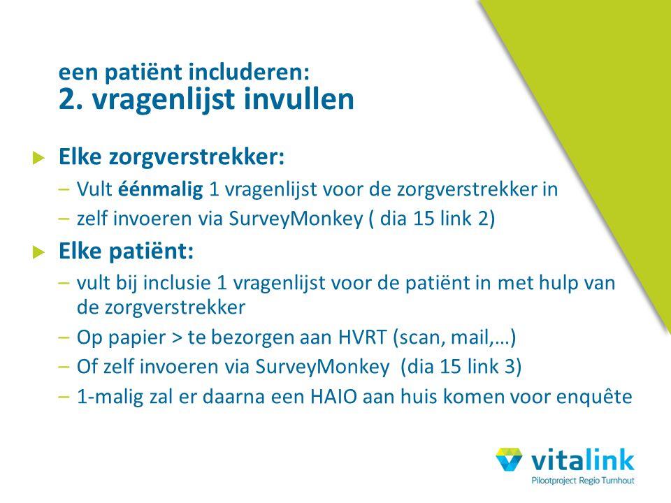 een patiënt includeren: 2. vragenlijst invullen