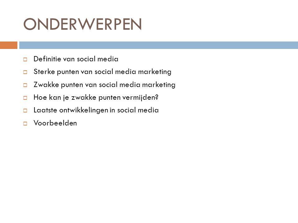 ONDERWERPEN Definitie van social media