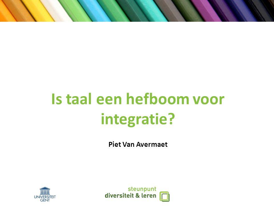 Is taal een hefboom voor integratie Piet Van Avermaet