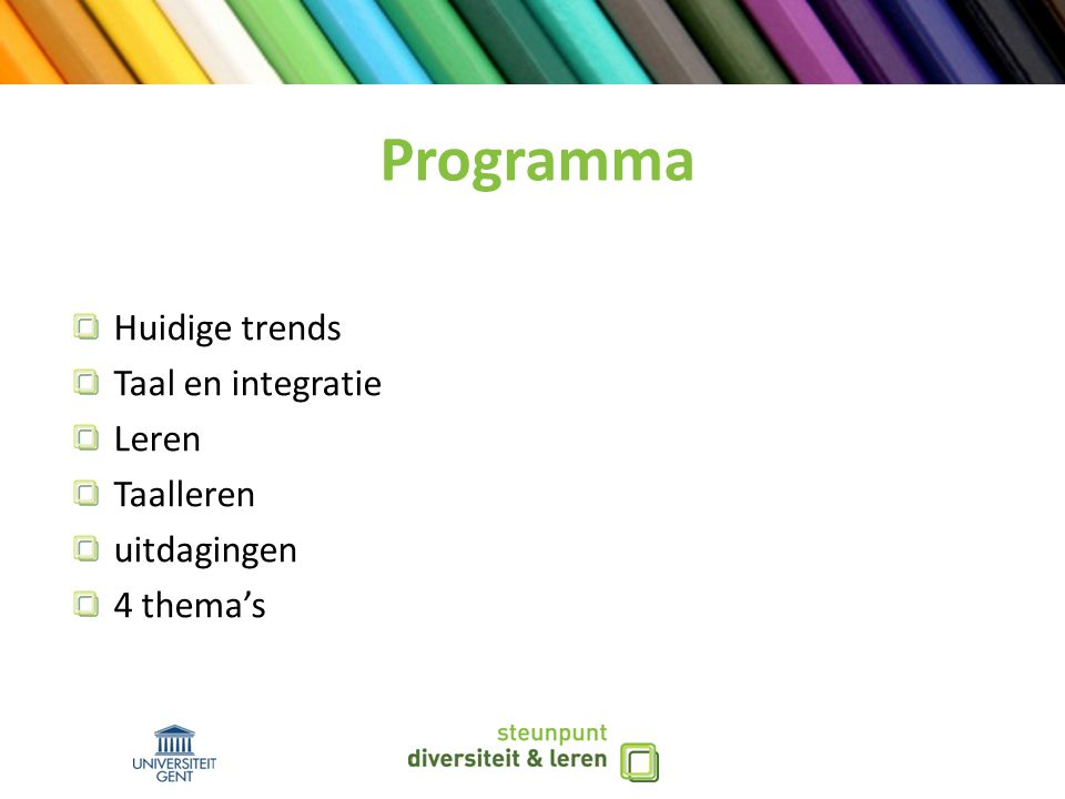 Programma Huidige trends Taal en integratie Leren Taalleren
