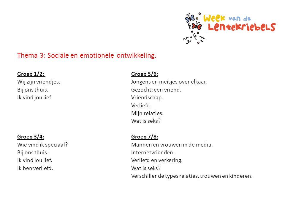 Thema 3: Sociale en emotionele ontwikkeling.