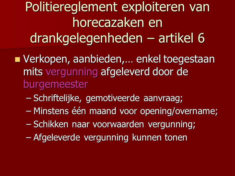 Politiereglement exploiteren van horecazaken en drankgelegenheden – artikel 6