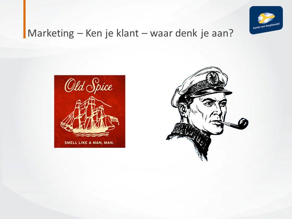 Marketing – Ken je klant – waar denk je aan
