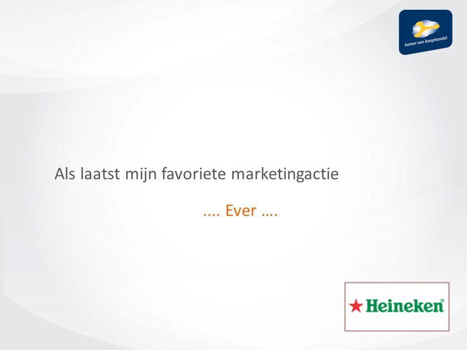 Als laatst mijn favoriete marketingactie