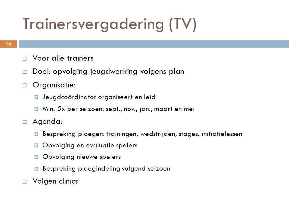 Trainersvergadering (TV)