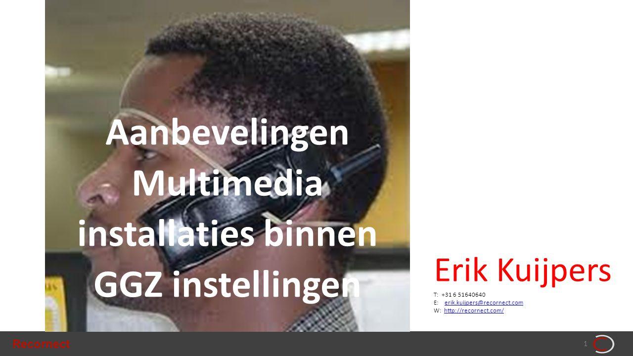 Aanbevelingen Multimedia installaties binnen GGZ instellingen