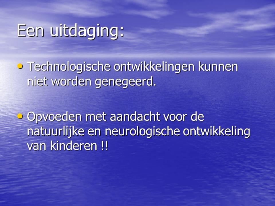 Een uitdaging: Technologische ontwikkelingen kunnen niet worden genegeerd.