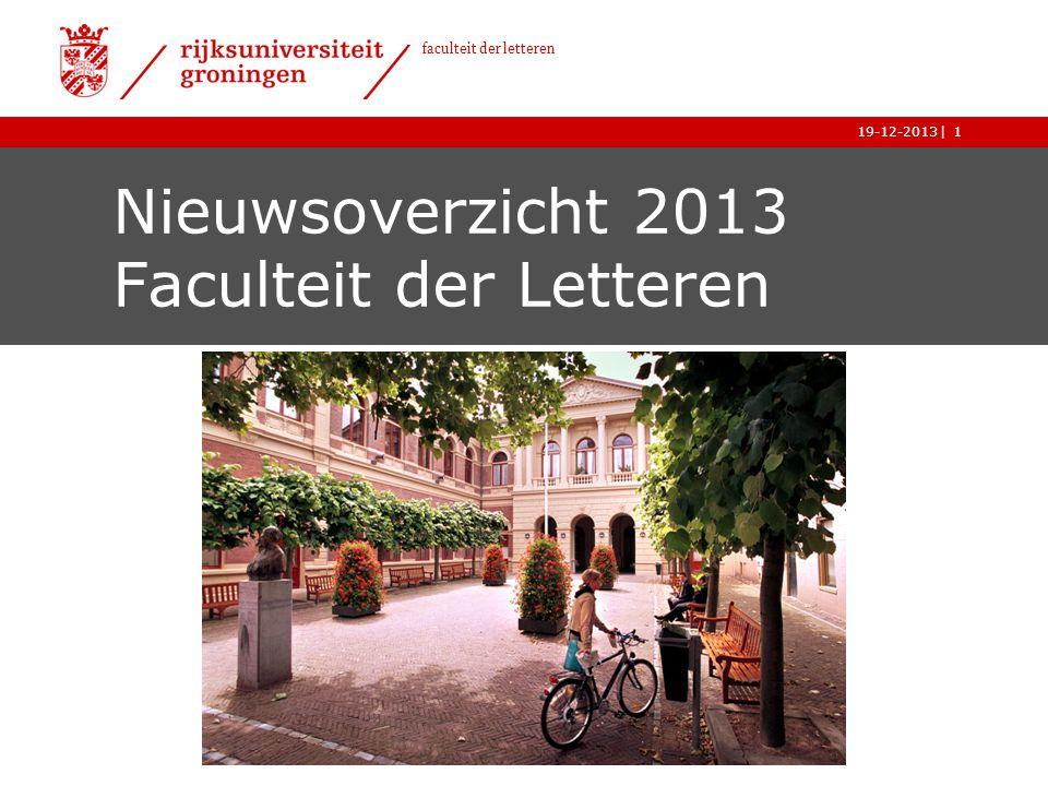 Nieuwsoverzicht 2013 Faculteit der Letteren