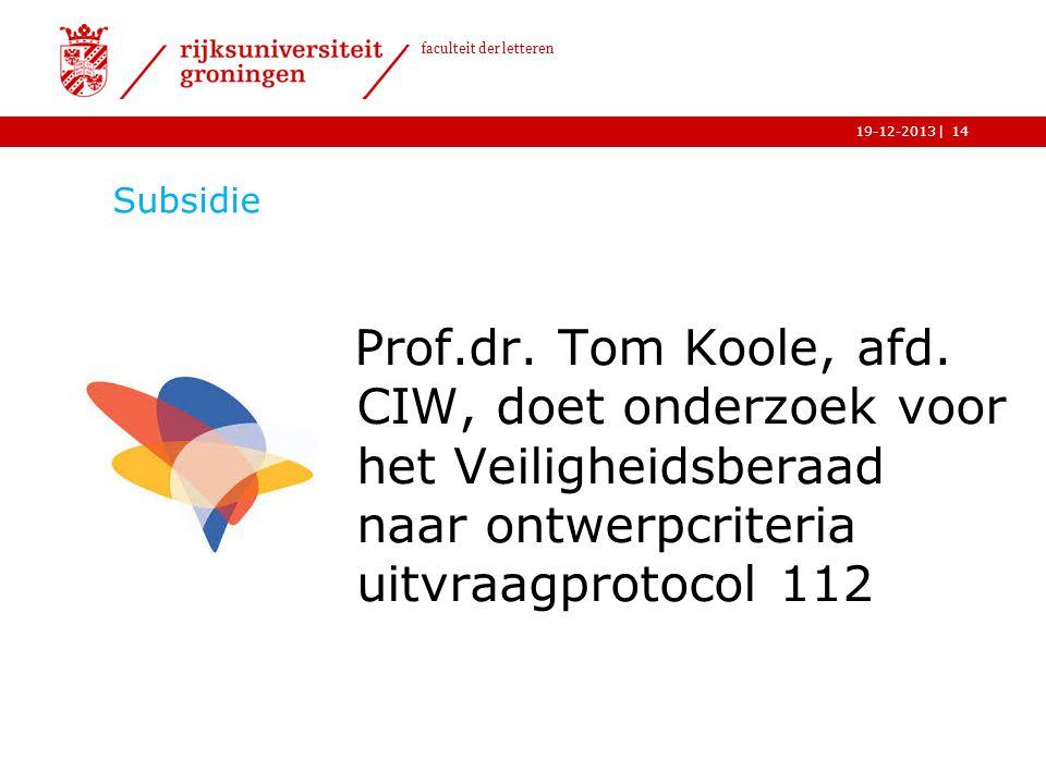 Subsidie Prof.dr. Tom Koole, afd.
