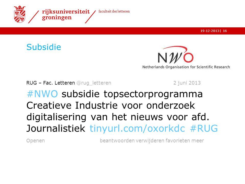 Subsidie RUG – Fac. Letteren @rug_letteren 2 juni 2013.