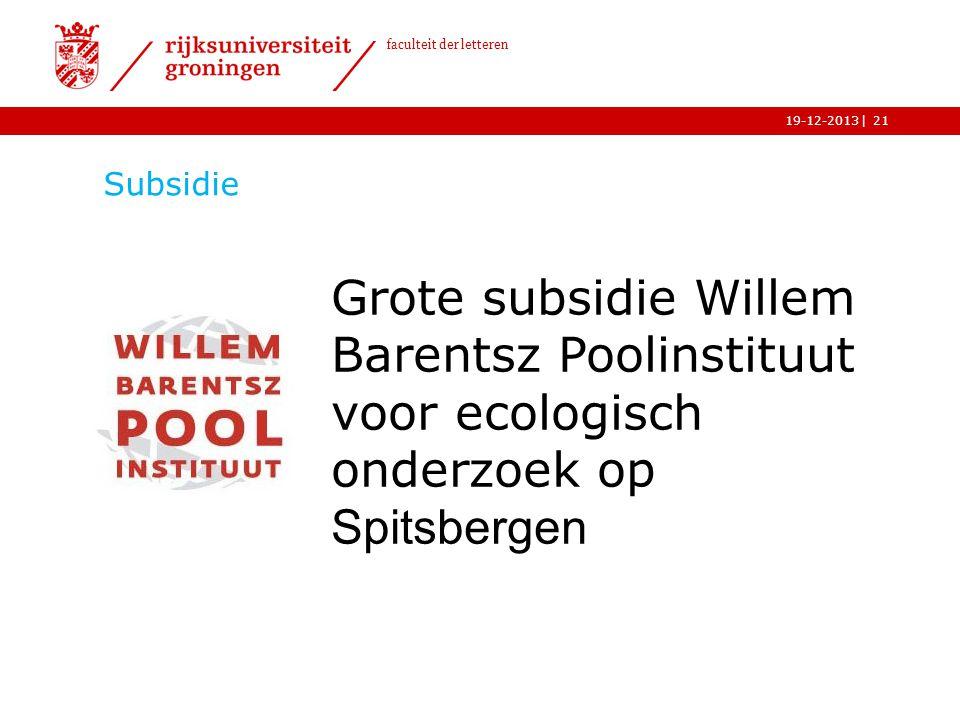 Subsidie Grote subsidie Willem Barentsz Poolinstituut voor ecologisch onderzoek op Spitsbergen