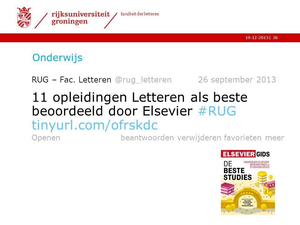 Onderwijs RUG – Fac. Letteren @rug_letteren 26 september 2013.