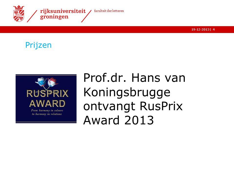 Prof.dr. Hans van Koningsbrugge ontvangt RusPrix Award 2013