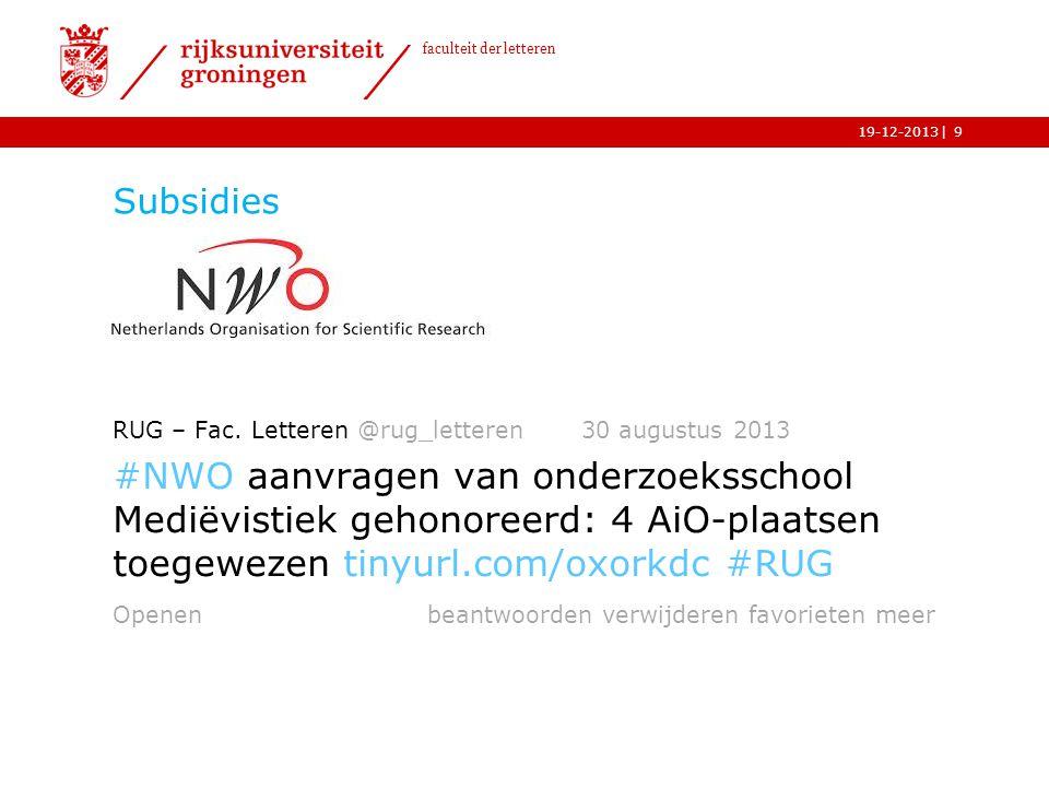 Subsidies RUG – Fac. Letteren @rug_letteren 30 augustus 2013.