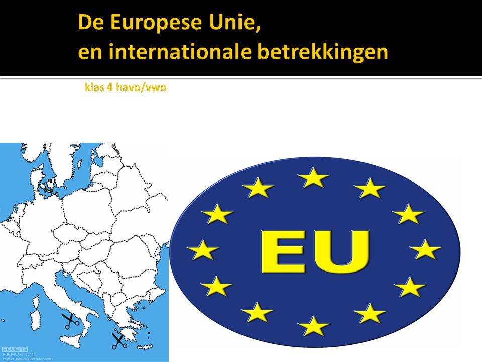 De Europese Unie, en internationale betrekkingen klas 4 havo/vwo