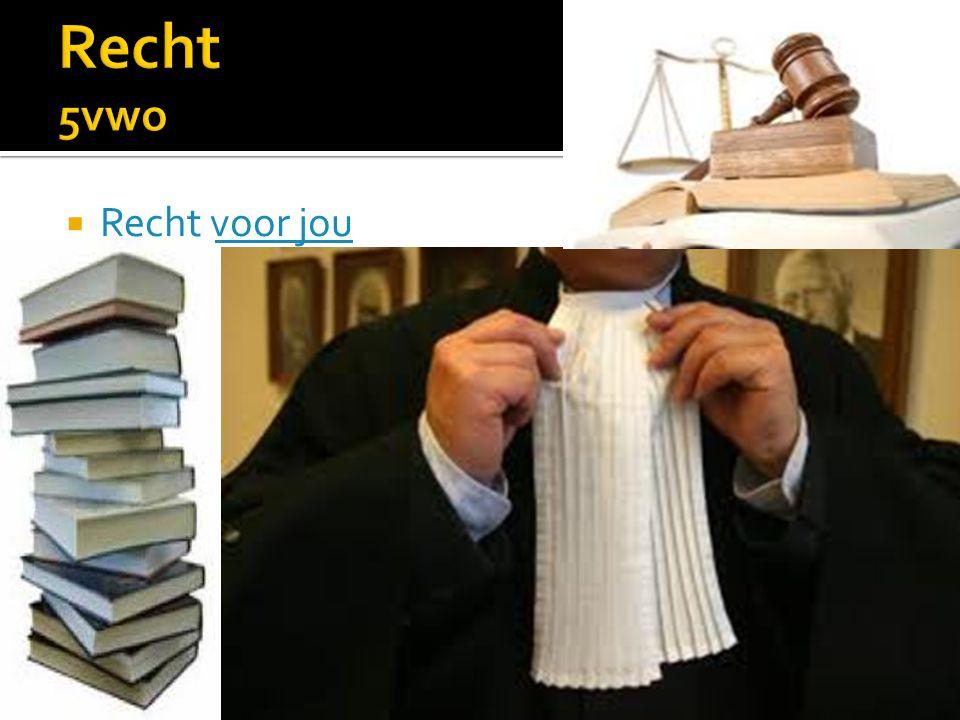 Recht 5vwo Recht voor jou