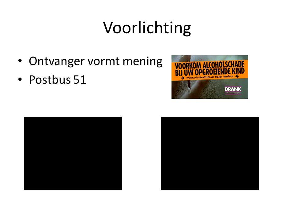 Voorlichting Ontvanger vormt mening Postbus 51