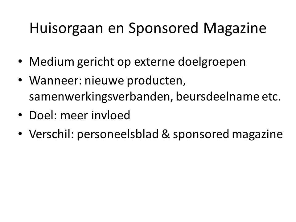 Huisorgaan en Sponsored Magazine
