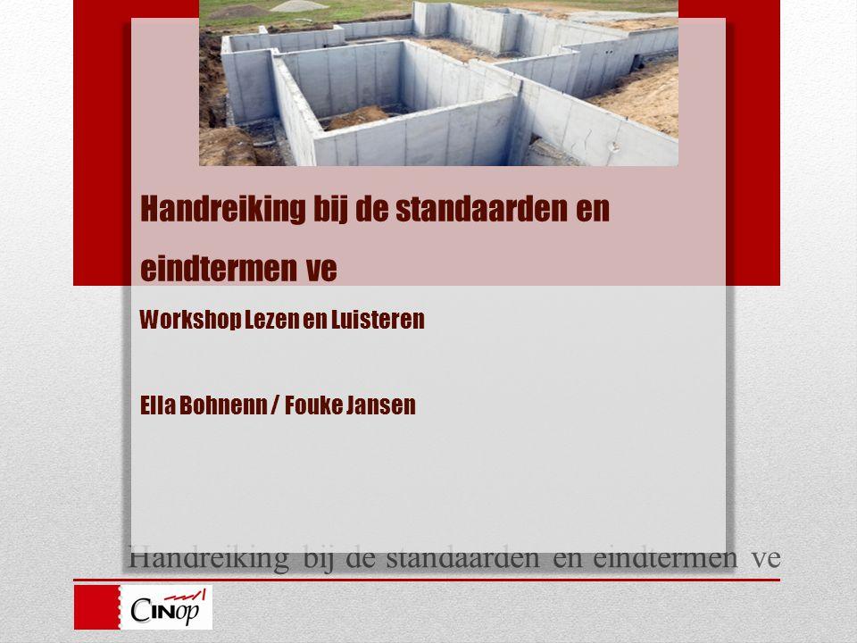 Handreiking bij de standaarden en eindtermen ve