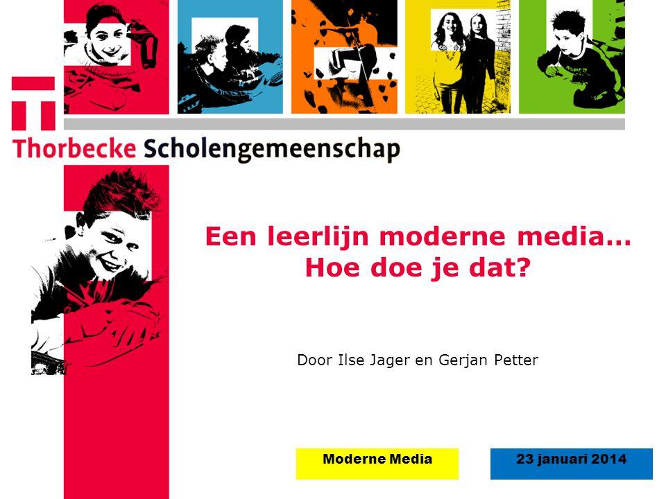 Een leerlijn moderne media… Hoe doe je dat