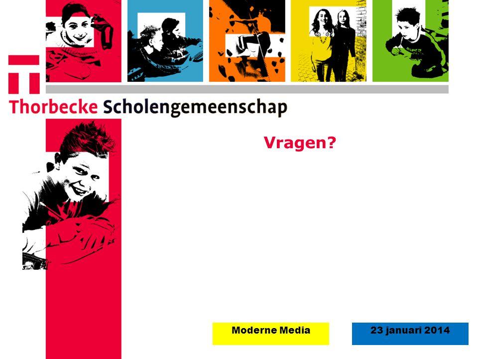 Vragen Moderne Media 23 januari 2014