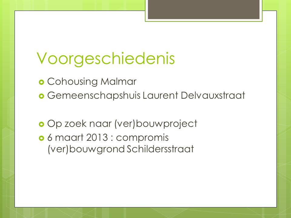 Voorgeschiedenis Cohousing Malmar