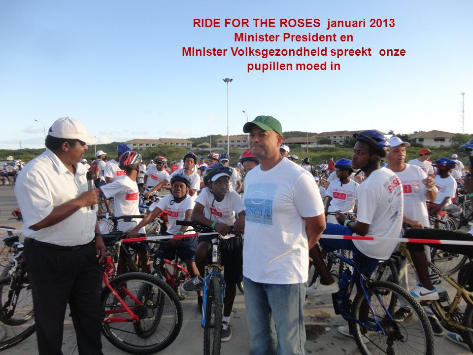 RIDE FOR THE ROSES januari 2013 Minister President en