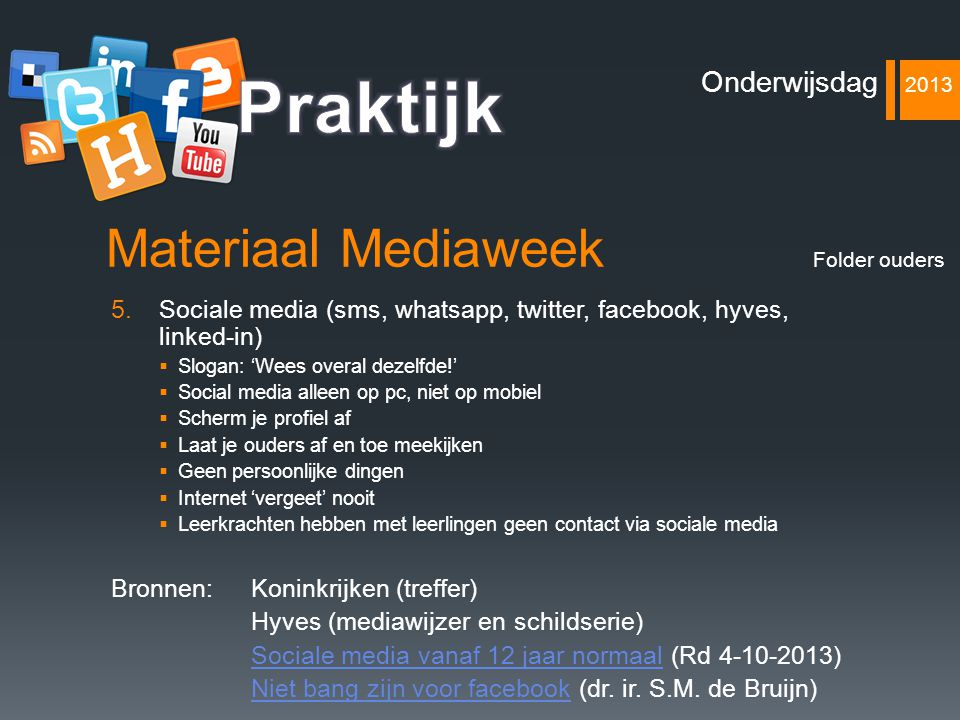 Praktijk Materiaal Mediaweek Onderwijsdag 2013