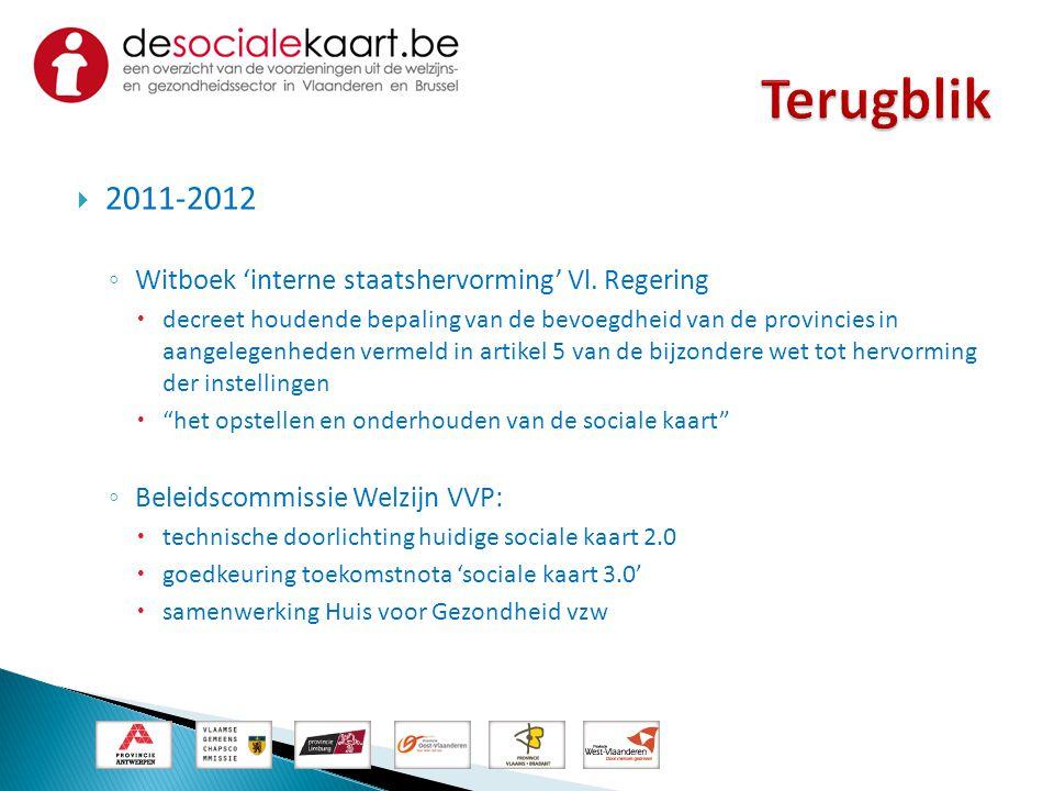 Terugblik 2011-2012 Witboek 'interne staatshervorming' Vl. Regering