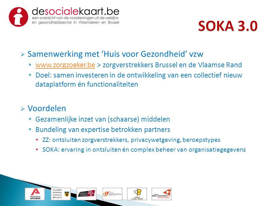SOKA 3.0 Samenwerking met 'Huis voor Gezondheid' vzw Voordelen