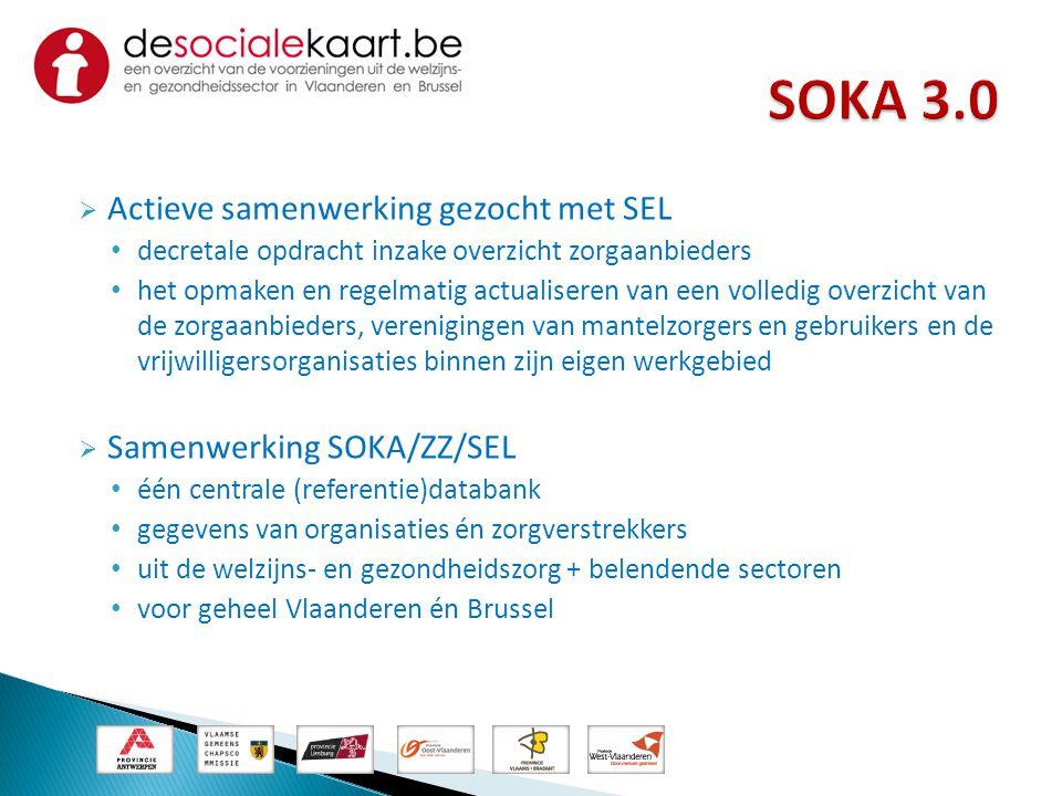 SOKA 3.0 Actieve samenwerking gezocht met SEL Samenwerking SOKA/ZZ/SEL