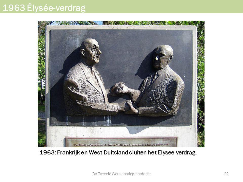 1963: Frankrijk en West-Duitsland sluiten het Elysee-verdrag.