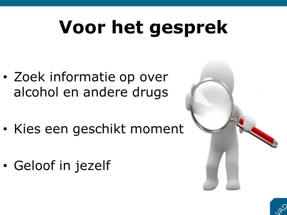 Voor het gesprek Zoek informatie op over alcohol en andere drugs